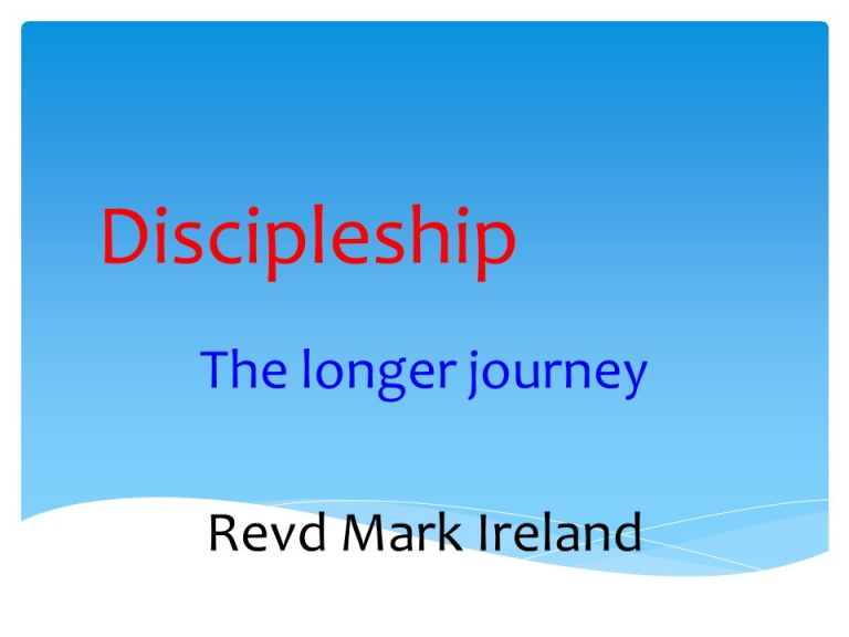 Discipleship – (from Synod 2015)
